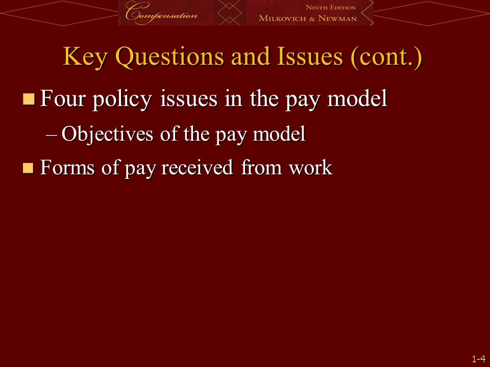 Key Questions and Issues (cont.)