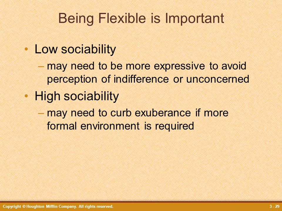 Being Flexible is Important