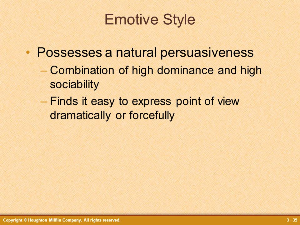 Emotive Style Possesses a natural persuasiveness