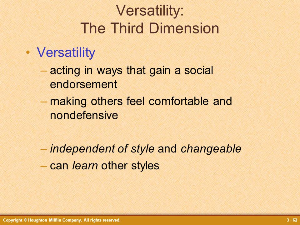 Versatility: The Third Dimension