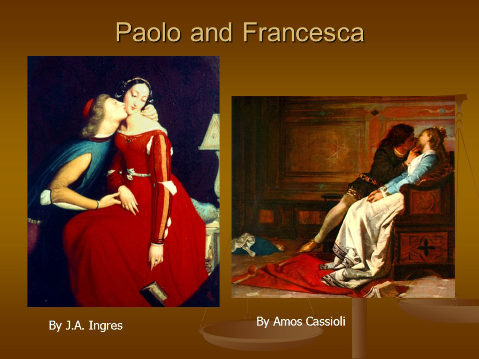Paolo and Francesca By Amos Cassioli By J.A. Ingres