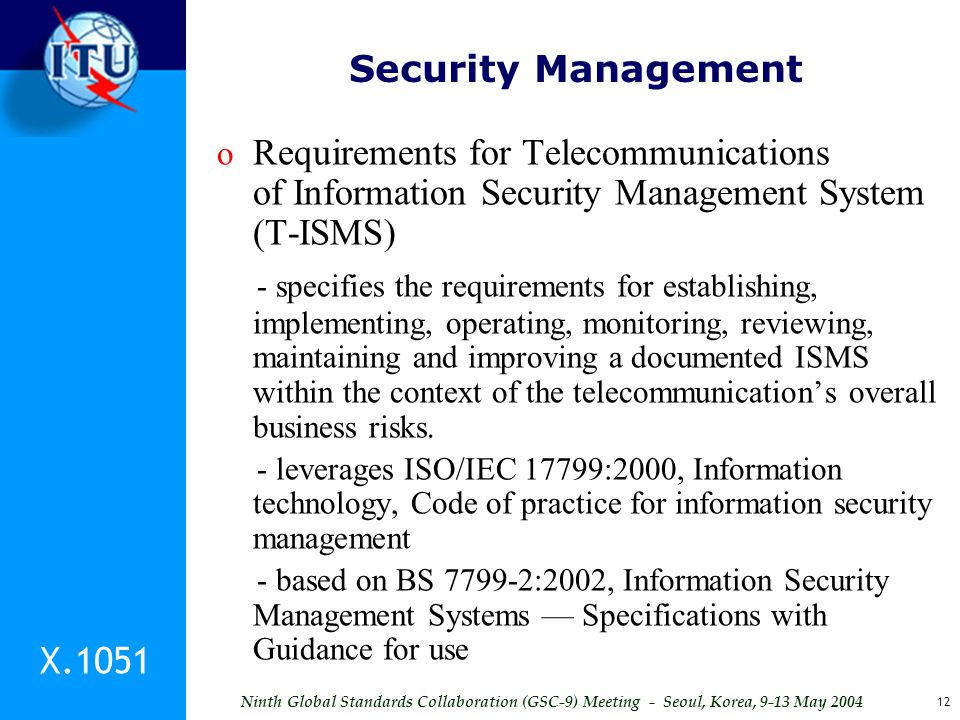 Security Management Requirements for Telecommunications of Information Security Management System (T-ISMS)
