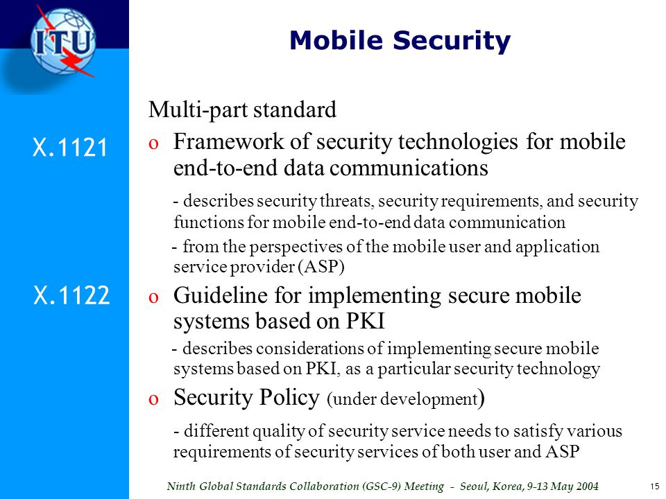 Mobile Security X.1121 X.1122 Multi-part standard