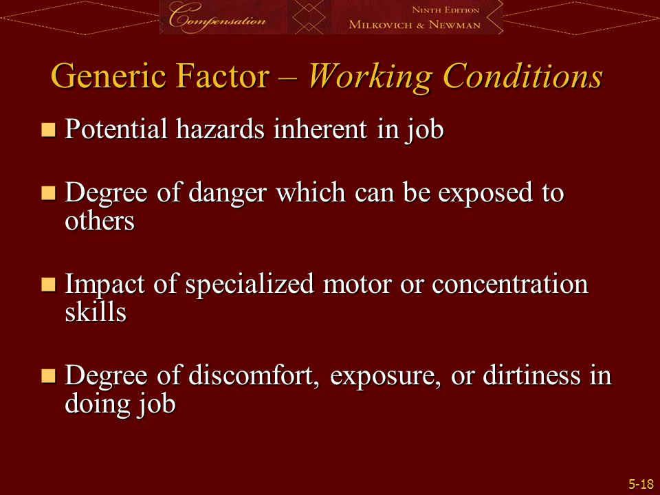 Generic Factor – Working Conditions