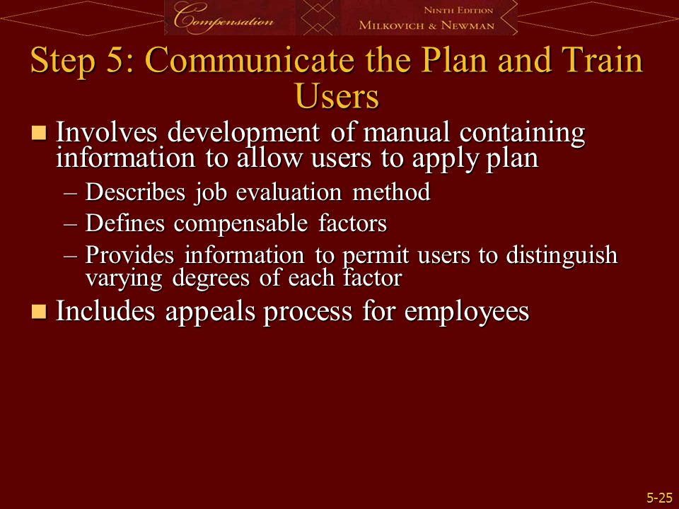 Step 5: Communicate the Plan and Train Users
