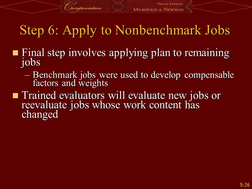 Step 6: Apply to Nonbenchmark Jobs