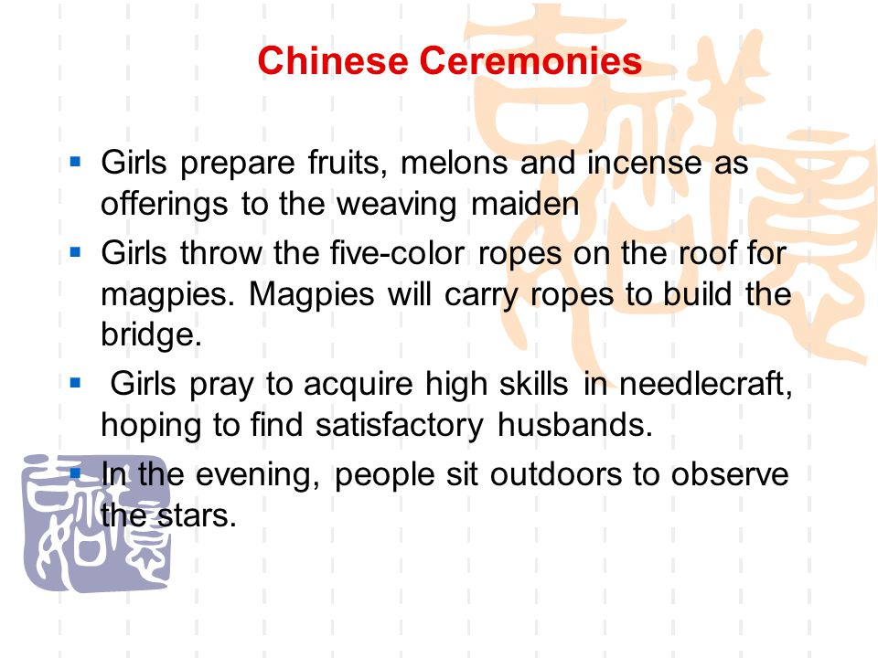 Chinese Ceremonies Girls prepare fruits, melons and incense as offerings to the weaving maiden.