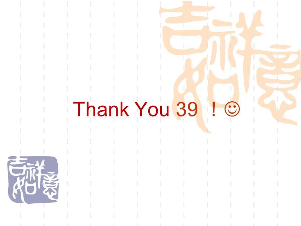 Thank You 39 !
