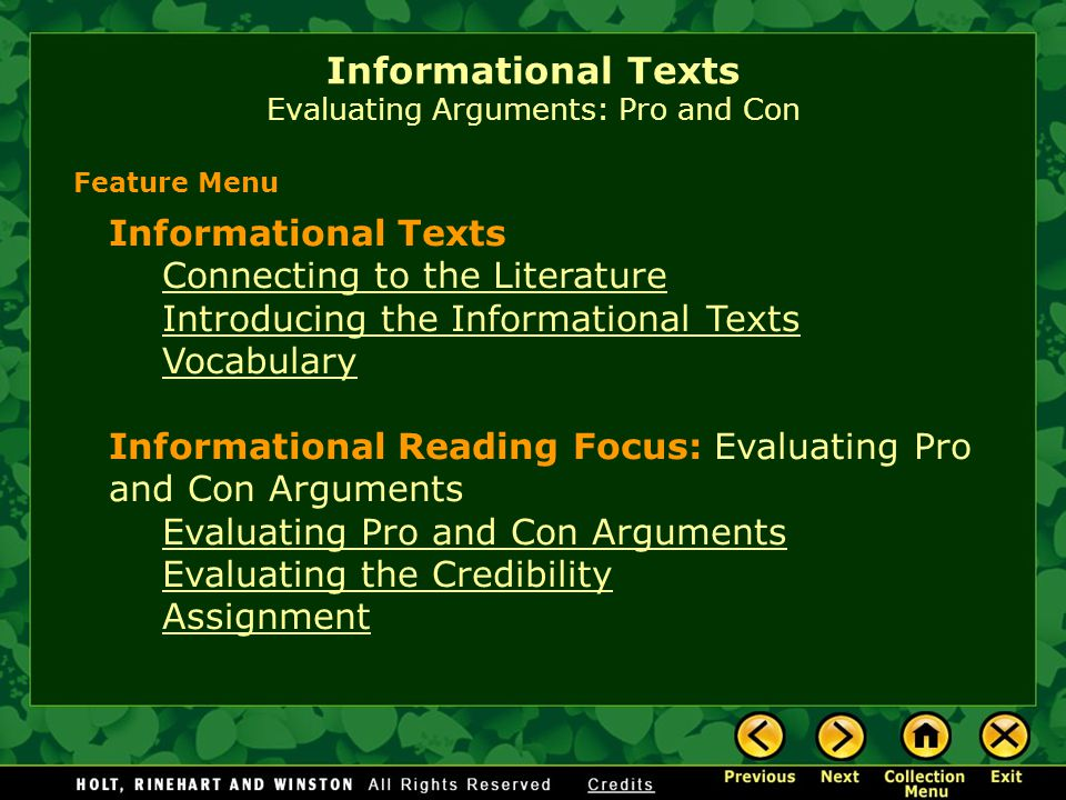 Informational Texts Evaluating Arguments: Pro and Con