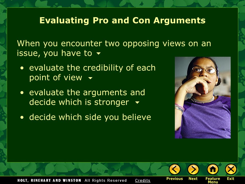 Evaluating Pro and Con Arguments