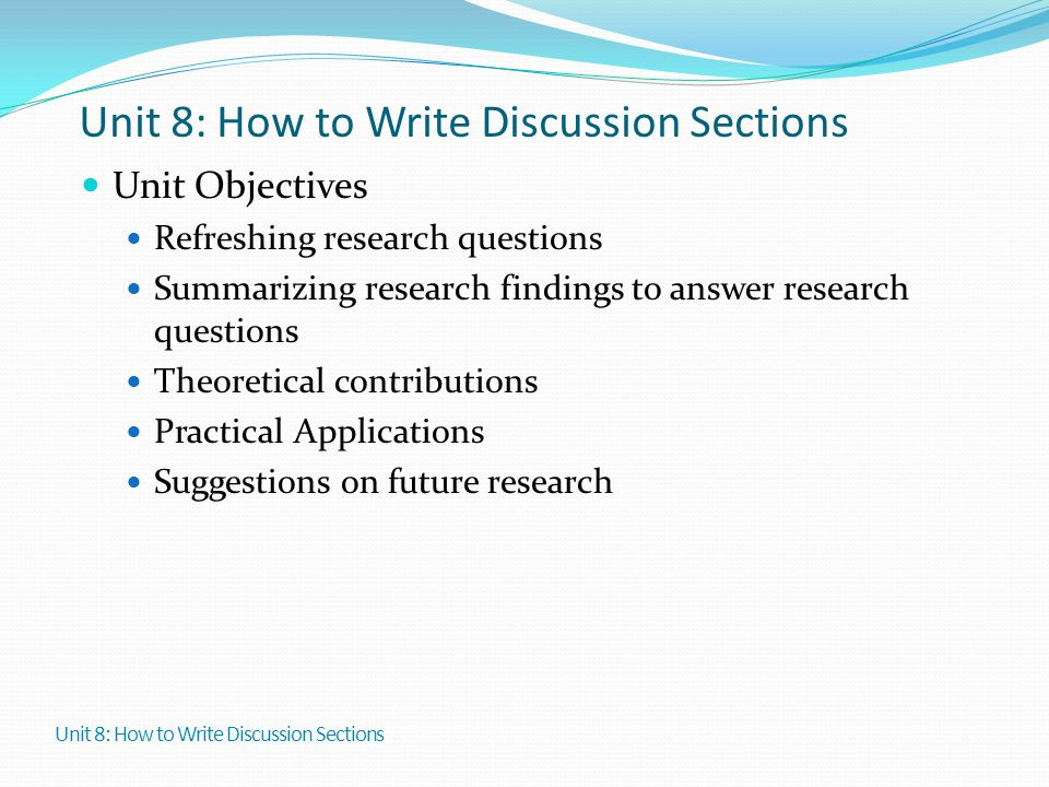 Unit 8: How to Write Discussion Sections