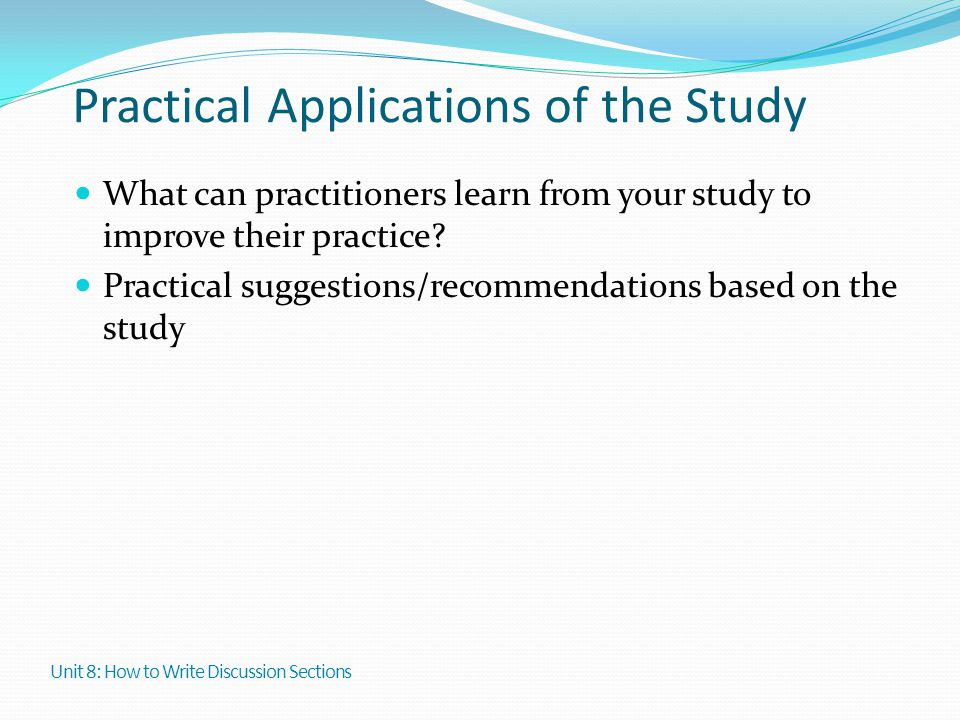 Practical Applications of the Study