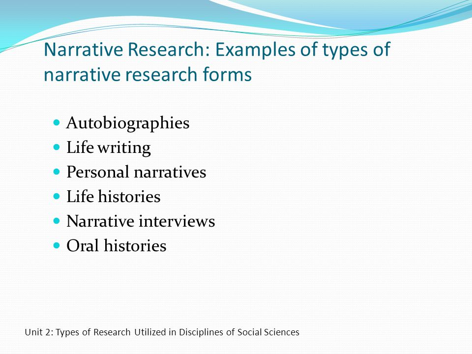 Narrative Research: Examples of types of narrative research forms