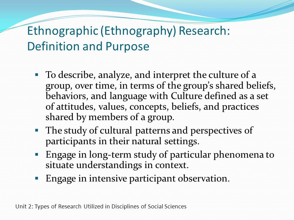 Ethnographic (Ethnography) Research: Definition and Purpose