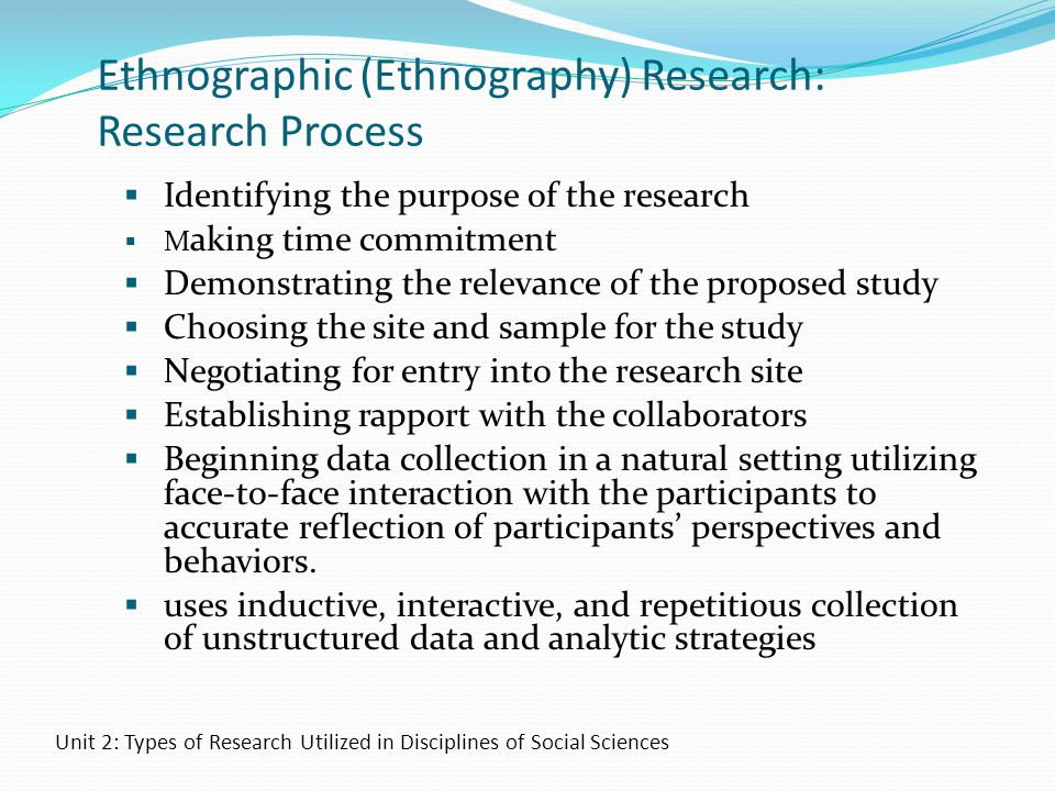 Ethnographic (Ethnography) Research: Research Process