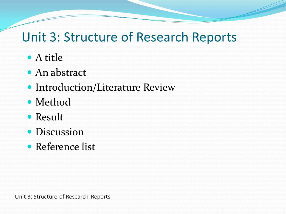 Unit 3: Structure of Research Reports