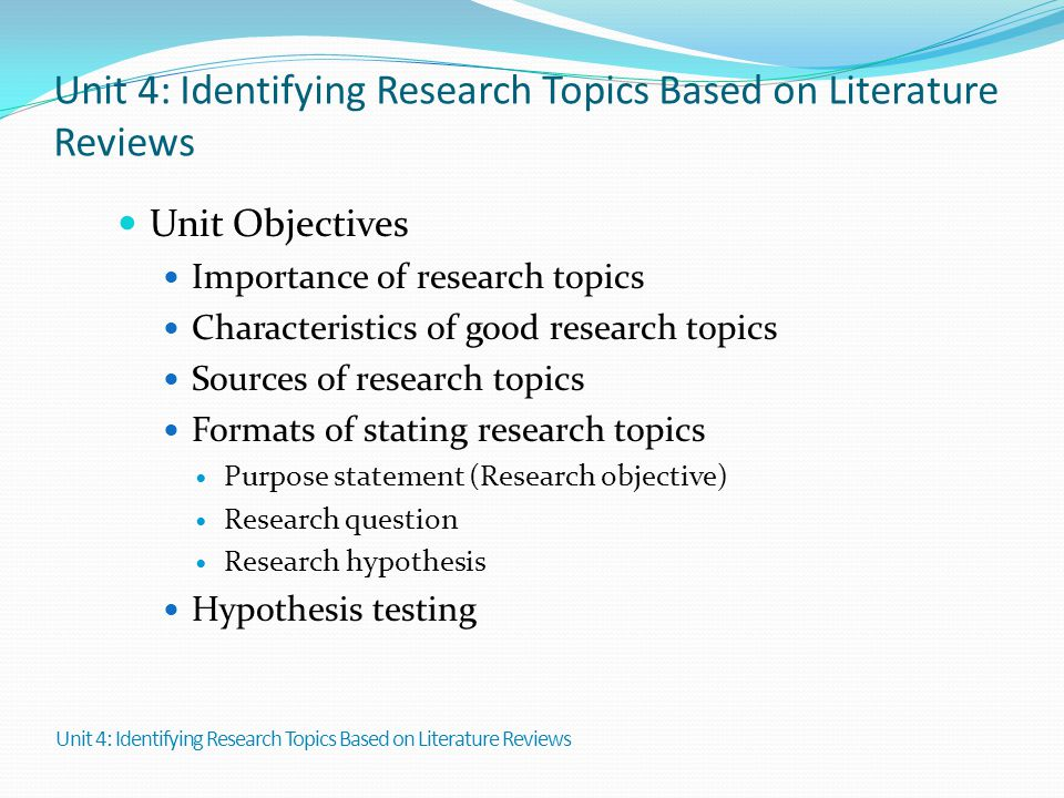 Unit 4: Identifying Research Topics Based on Literature Reviews