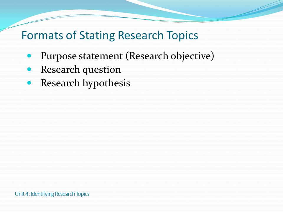 Formats of Stating Research Topics