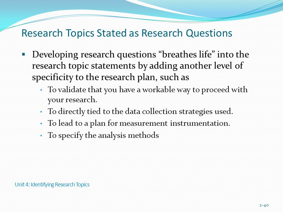 Research Topics Stated as Research Questions