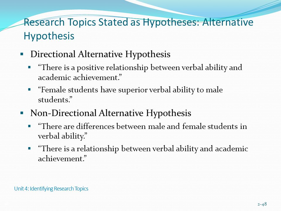 Research Topics Stated as Hypotheses: Alternative Hypothesis