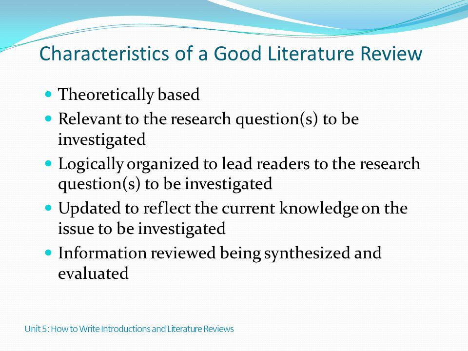 Characteristics of a Good Literature Review