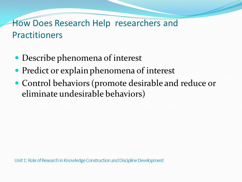 How Does Research Help researchers and Practitioners