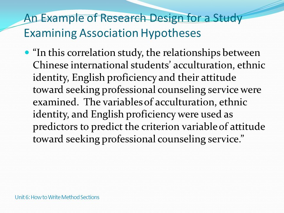 An Example of Research Design for a Study Examining Association Hypotheses