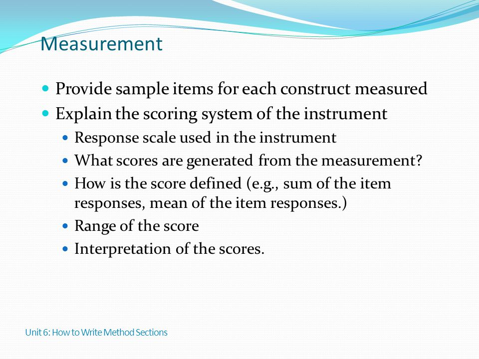 Measurement Provide sample items for each construct measured