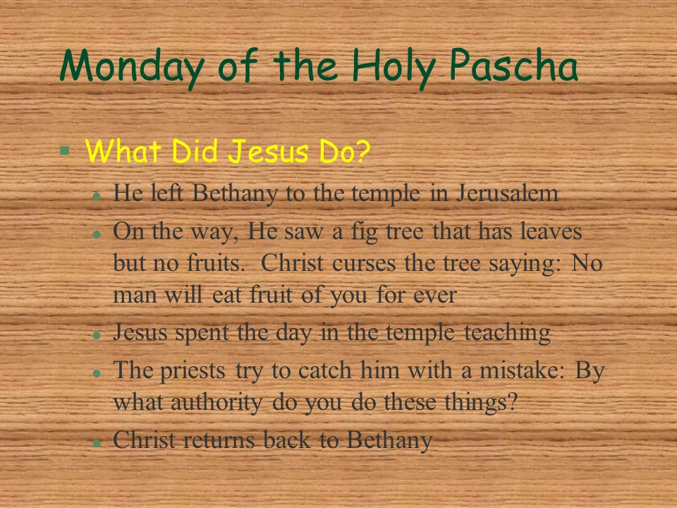 Monday of the Holy Pascha