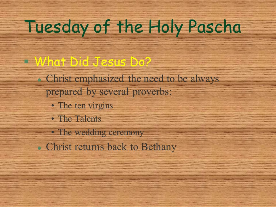 Tuesday of the Holy Pascha