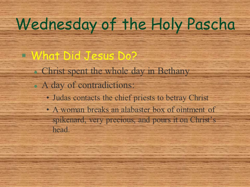 Wednesday of the Holy Pascha