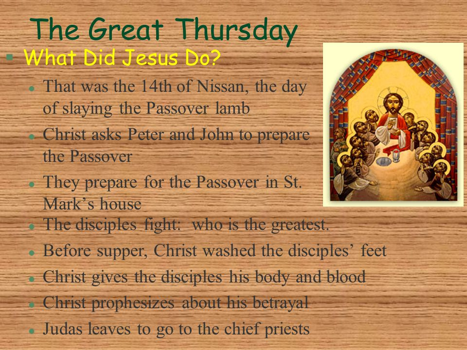 The Great Thursday What Did Jesus Do