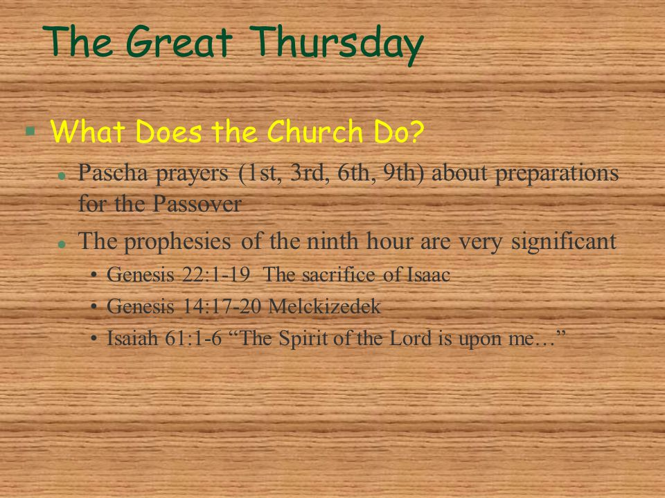 The Great Thursday What Does the Church Do