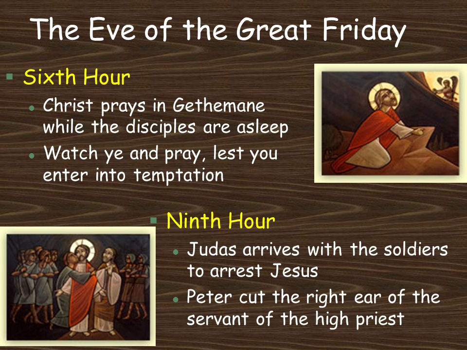 The Eve of the Great Friday