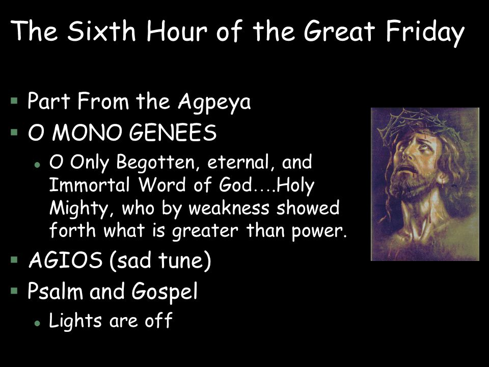 The Sixth Hour of the Great Friday