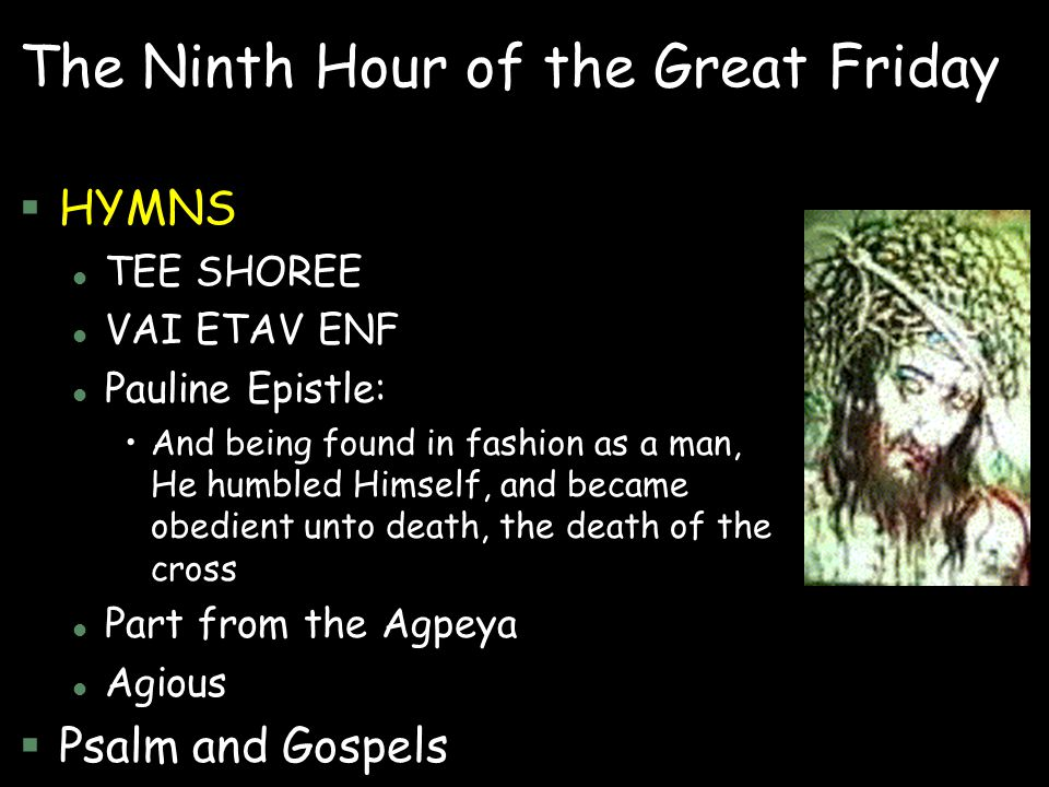 The Ninth Hour of the Great Friday
