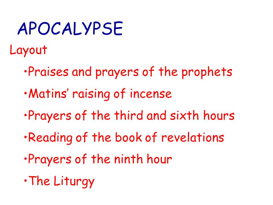 APOCALYPSE Layout Praises and prayers of the prophets