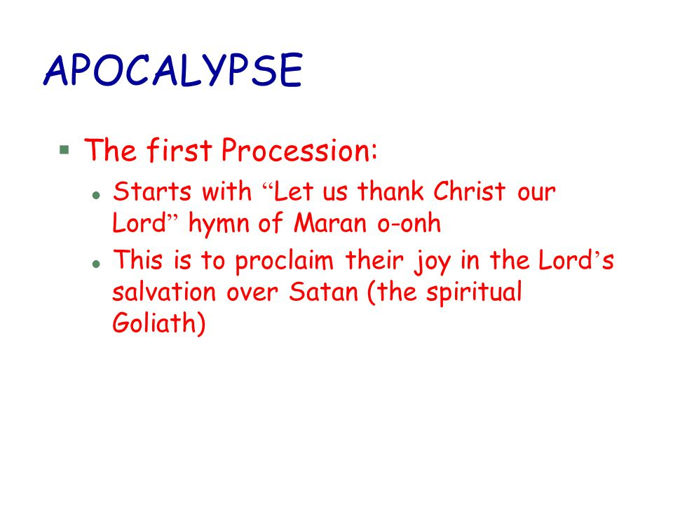 APOCALYPSE The first Procession: