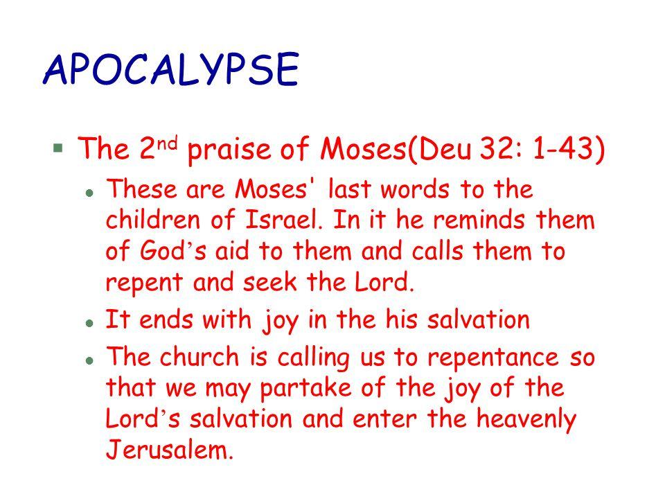 APOCALYPSE The 2nd praise of Moses(Deu 32: 1-43)