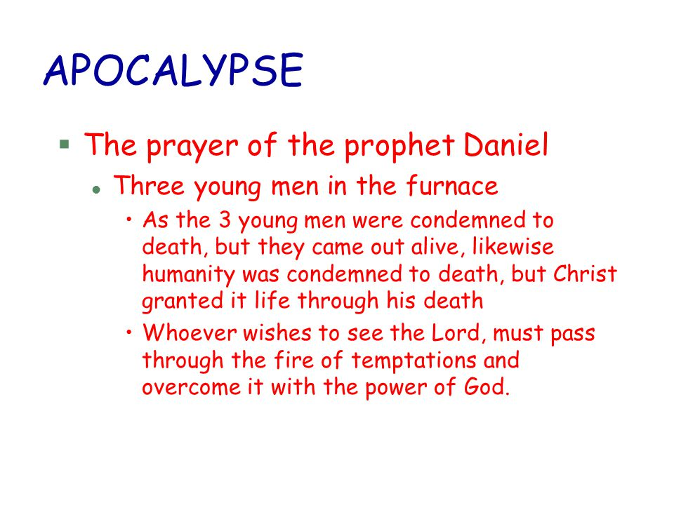 APOCALYPSE The prayer of the prophet Daniel