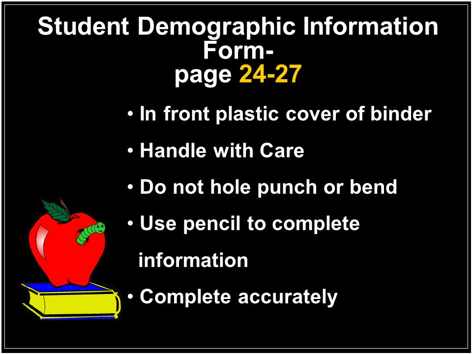 Student Demographic Information Form- page 24-27