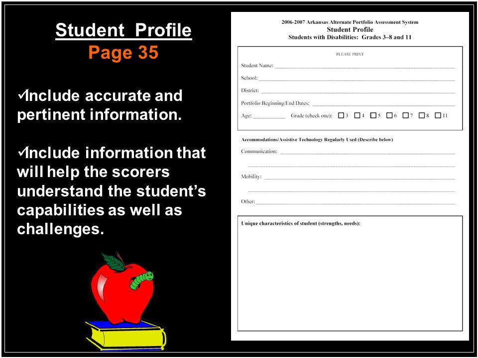 Student Profile Page 35 Include accurate and pertinent information.