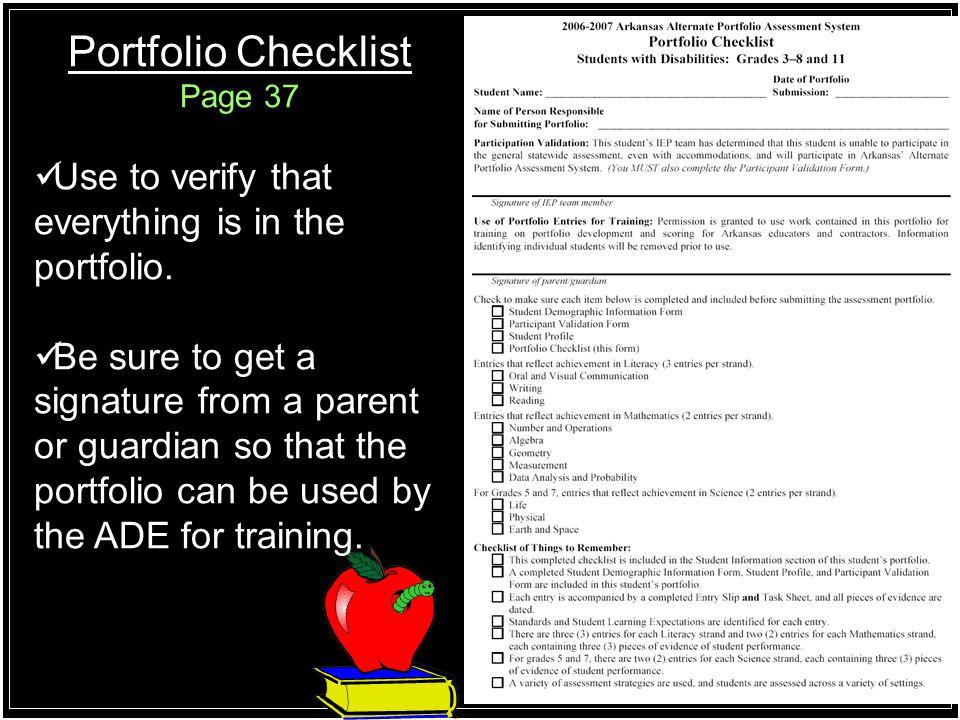 Portfolio Checklist Use to verify that everything is in the portfolio.