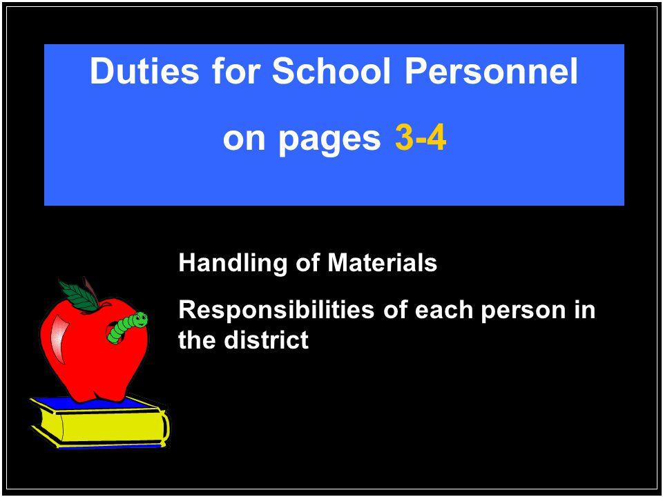 Duties for School Personnel