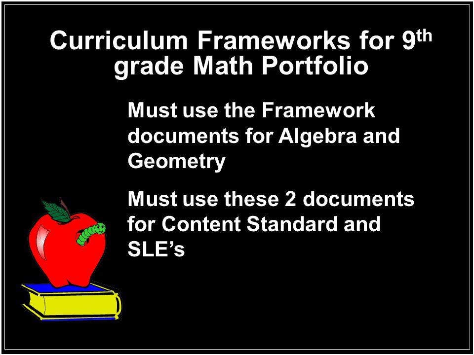 Curriculum Frameworks for 9th grade Math Portfolio