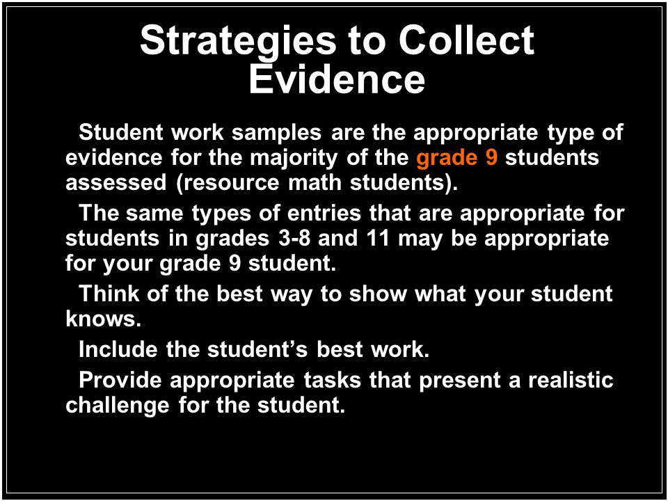 Strategies to Collect Evidence