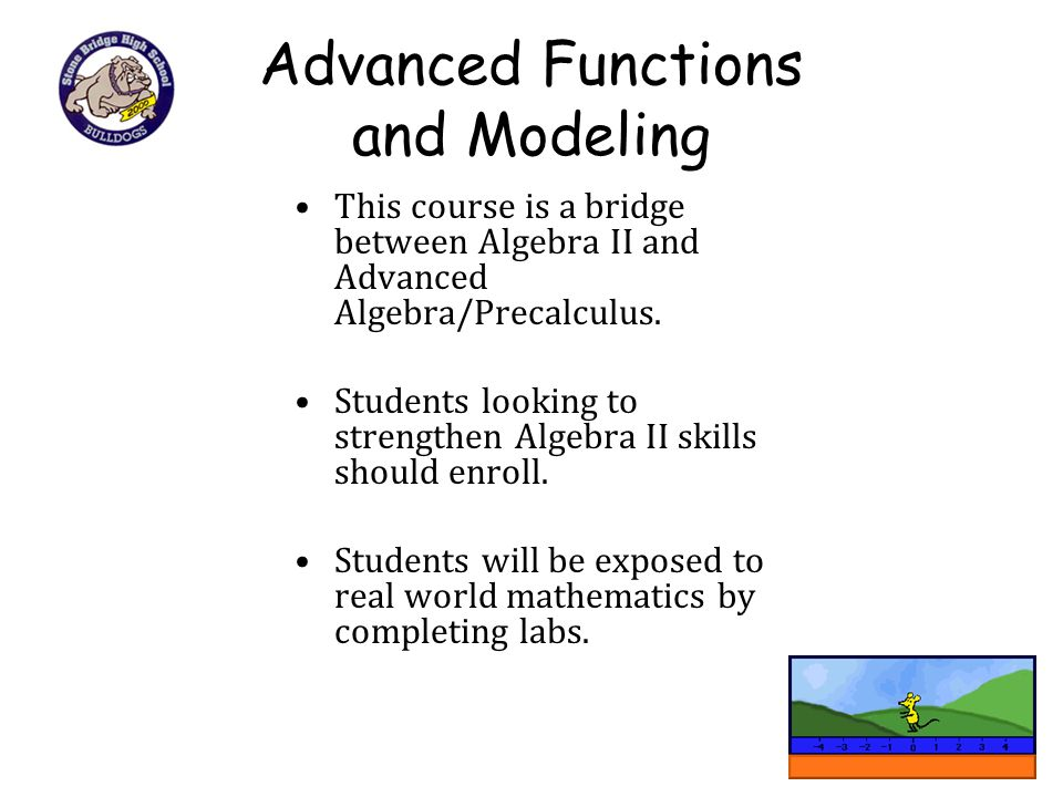 Advanced Functions and Modeling