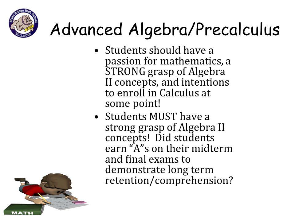Advanced Algebra/Precalculus