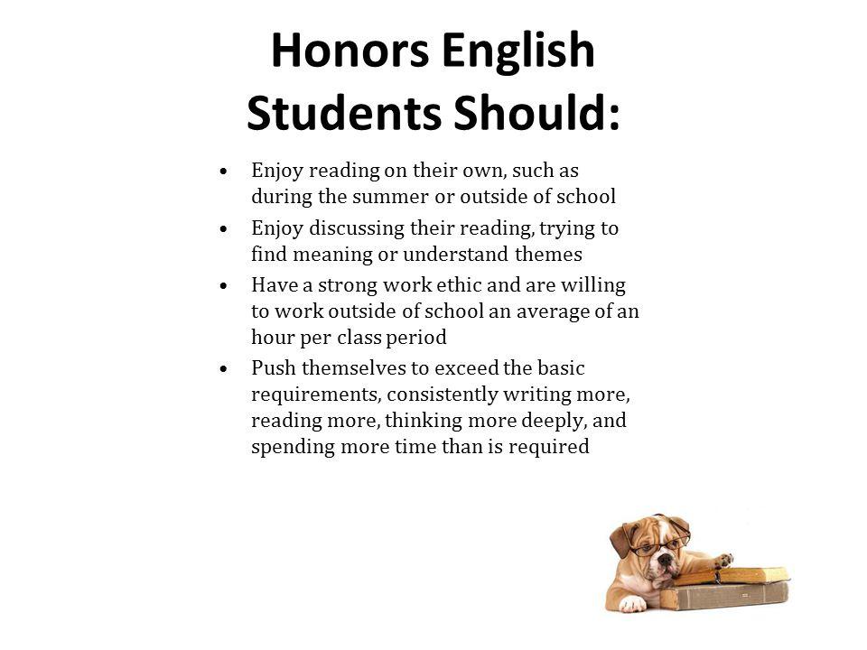 Honors English Students Should:
