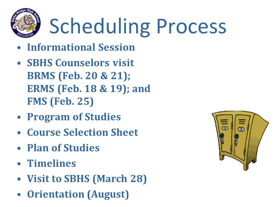 Scheduling Process Informational Session